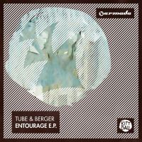 Cover Tube & Berger - Entourage [EP]